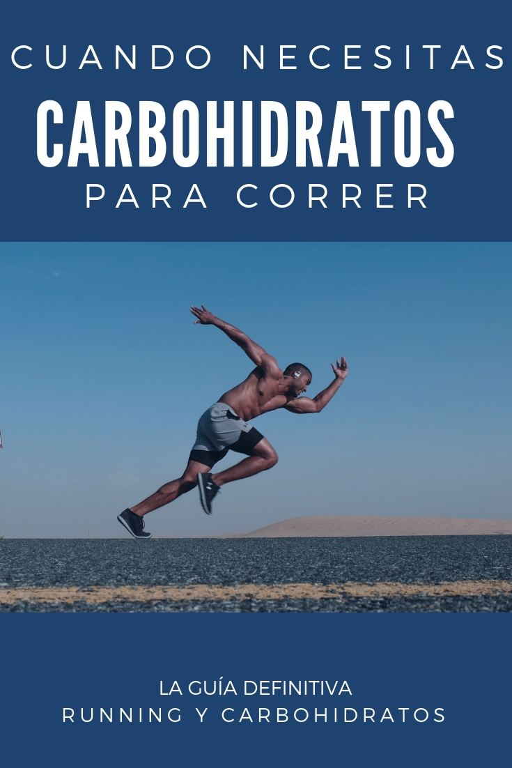 CARBOHIDRATOS y RUNNING: La guía definitiva [2020] 3